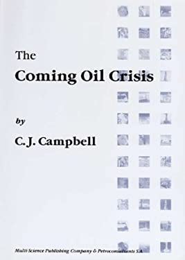 The Coming Oil Crisis 9780906522110
