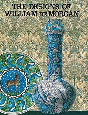 The Designs of William de Morgan 9780903685245