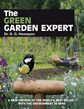 The Green Garden Expert: A New Version of the World's Best-Seller with the Environment in Mind 9780903505635
