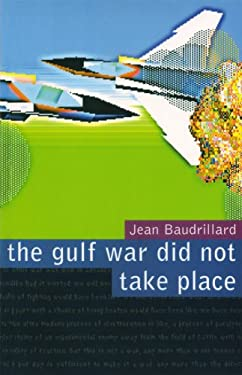 The Gulf War Did Not Take Place 9780909952235