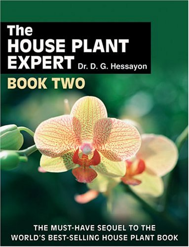 The House Plant Expert Book Two: The Must-Have Sequel to the World's Bestselling House Plant Book 9780903505611
