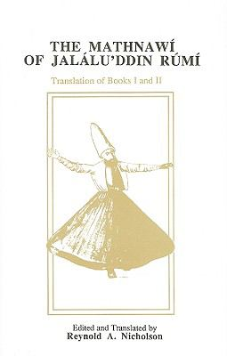 The Mathnawi of Jalalu'ddin Rumi, Volume II 9780906094082