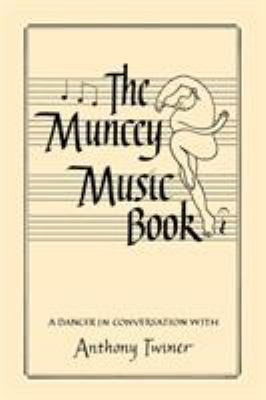 The Muncey Music Book - An Introduction to Music for Dancers 9780903102926