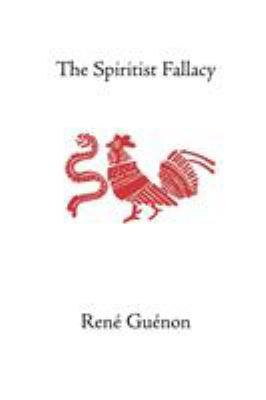The Spiritist Fallacy 9780900588716