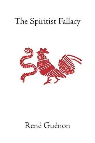 The Spiritist Fallacy 9780900588723