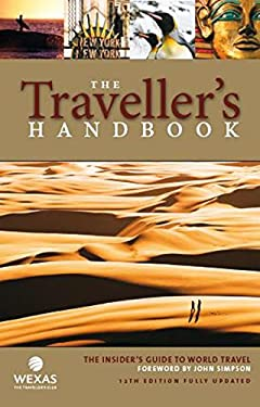 The Travellers Handbook, 12th: The Insider's Guide to World Travel 9780905802176