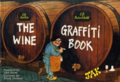 The Wine Graffiti Book 9780907621157