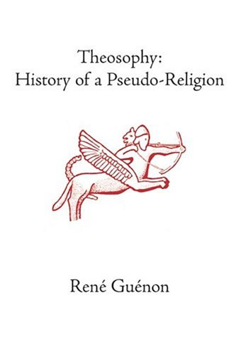 Theosophy: History of a Pseudo-Religion 9780900588808