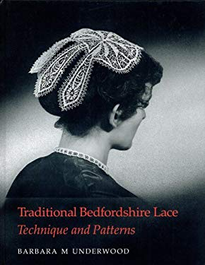 Traditional Bedfordshire Lace: Techniques & Patterns 9780903585248