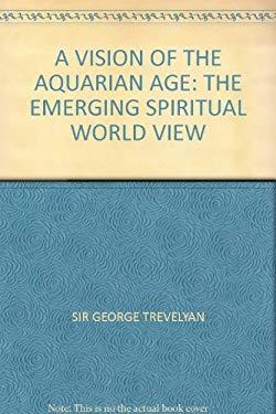 Vision of the Aquarian Age