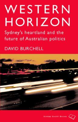 Western Horizon: Sydney's Heartland and the Future of Australian Politics