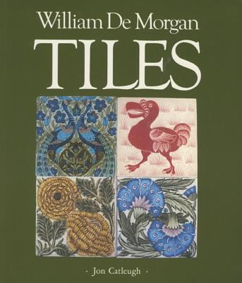 William de Morgan Tiles 9780903685276