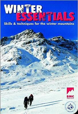 Winter Essentials: The Skills and Techniques for Winter Mountaineering 9780903908924