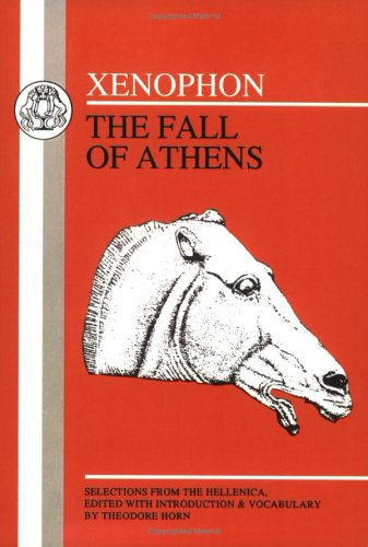 Xenophon: Fall of Athens 9780906515129