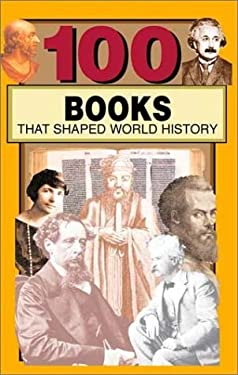 100 Books: That Shaped World History 9780912517483
