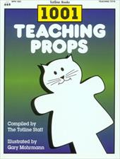 1001 Teaching Props: Simple Props to Make for Working with Young Children 4108697