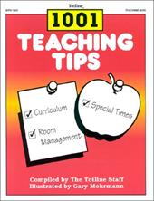 1001 Teaching Tips: Helpful Hints for Working with Young Children 4108712