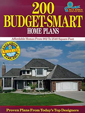 200 Budget-Smart Home Plans: Affordable Homes from 902 to 2,540 Square Feet 9780918894977