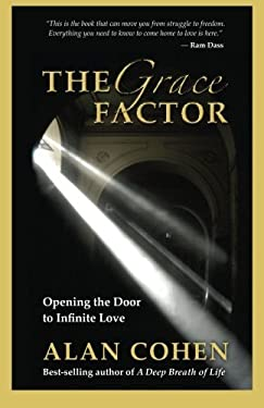 The Grace Factor: Opening the Door to Infinite Love