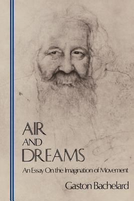 Air and Dreams: An Essay on the Imagination of Movement