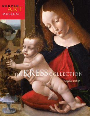 The Kress Collection at the Denver Art Museum 9780914738695