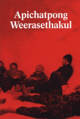 Apichatpong Weerasethakul: Primitive 9780915557950