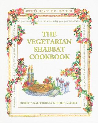The Vegetarian Shabbat Cookbook 9780916288563