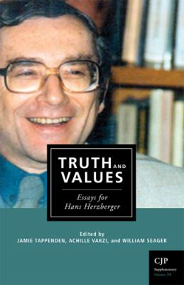 Truth and Values: Essays for Hans Herzberger 9780919491342