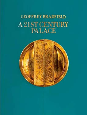A 21st Century Palace 9780917841033
