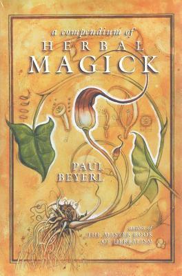 Compendium of Herbal Magick