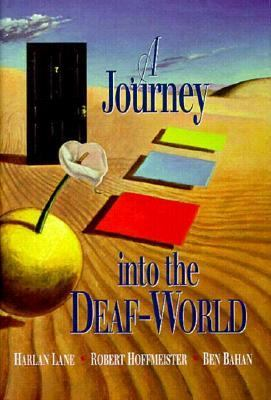 A Journey Into the Deaf-World 9780915035625