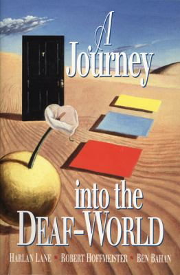 A Journey Into the Deaf-World 9780915035632