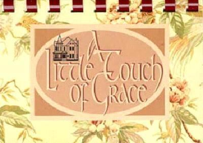 A Little Touch of Grace 9780913383230