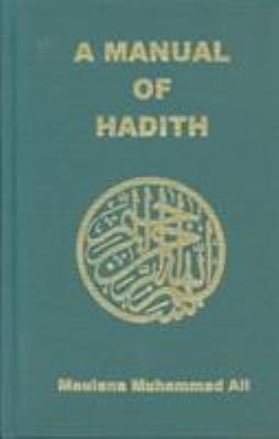 A Manual of Hadith 9780913321157