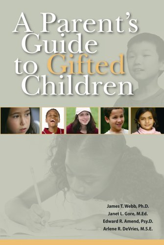 A Parent's Guide to Gifted Children 9780910707527