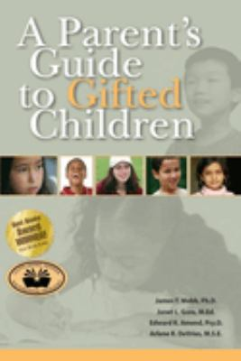 A Parent's Guide to Gifted Children 9780910707794