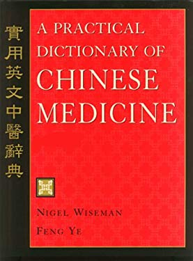 A Practical Dictionary of Chinese Medicine 9780912111544