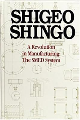A Revolution in Manufacturing: The Smed System 9780915299034