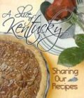 A Slice of Kentucky: Sharing Our Recipes 9780913383872