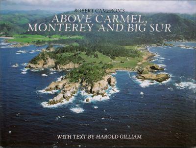 Above Carmel, Monterey & Big Sur 9780918684585