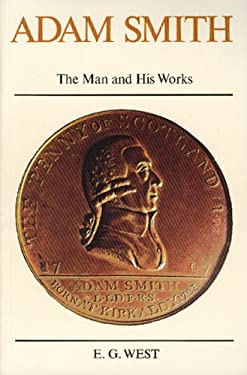 Adam Smith: The Man and His Works 9780913966068