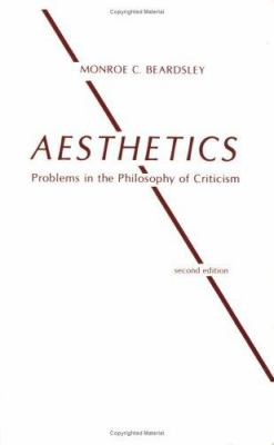Aesthetics, Problems in the Philosophy of Criticism 9780915145089