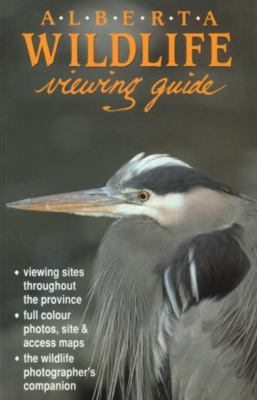 Alberta Wildlife Viewing Guide 9780919433786