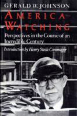 America-watching: Perspectives in the Course of an Incredible Century 9780916144050