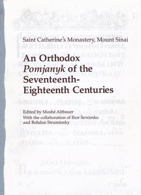 An Orthodox Pomjanyk of the Seventeenth-Eighteenth Centuries 9780916458324