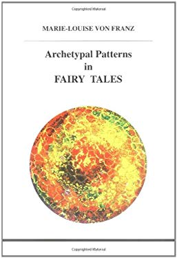 Archetypal Patterns in Fairy Tales 9780919123779