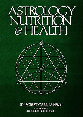 Astrology, Nutrition & Health 9780914918080