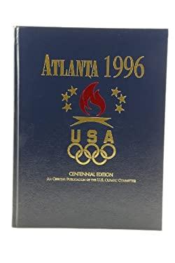Atlanta 1996: Centennnial Olympic Games