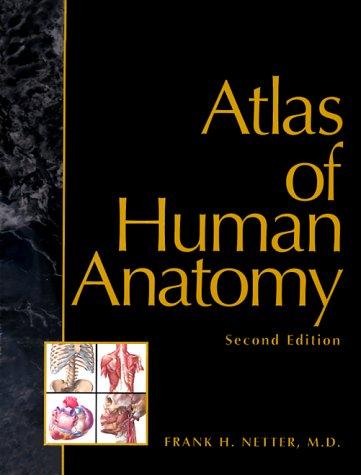 Atlas of Human Anatomy 9780914168812