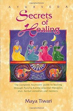 Ayurveda Secrets of Healing 9780914955153